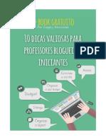 10_dicas_valiosas_para_professores_blogueiros_iniciantes.pdf