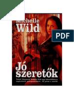 Michelle Wild - Jó Szeretők Saját