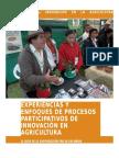Experiencias y Enfoques de Procesos Participativos de Innovación en Agricultura