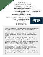 Thomas J. Matthews and Kathleen Matthews, Plaintiffs-Appellees-Appellants v. Cti Container Transport International Inc., Defendants-Appellants-Appellees, 871 F.2d 270, 2d Cir. (1989)