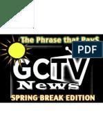 GCTV Spring Break Phase That Pays