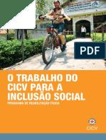 O trabalho do CICV para a inclusão social - Programa de Reabilitação Física