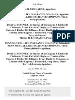 Maxine H. Ehrhardt v. Penn Mutual Life Insurance Company, Penn Mutual Life Insurance Company, Third Party-Plaintiff v. David G. Dempsey, as Trustee of the Eugene J. Ehrhardt Children's Trust Patrick O. Boyle, as Trustee of the Eugene J. Ehrhardt Children's Trust David G. Dempsey, as Trustee of the Eugene J. Ehrhardt Living Trust, Third Party-Defendant. Maxine H. Ehrhardt v. Penn Mutual Life Insurance Company, Penn Mutual Life Insurance Company, Third Party-Plaintiff-Appellant v. David G. Dempsey, as Trustee of the Eugene J. Ehrhardt Children's Trust Patrick O. Boyle, as Trustee of the Eugene J. Ehrhardt Children's Trust David G. Dempsey, as Trustee of the Eugene J. Ehrhardt Living Trust, Third Party-Defendants-Appellees, 21 F.3d 266, 3rd Cir. (1994)