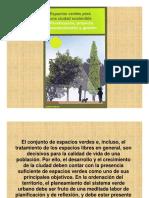 Espacios Verdes Para Una Ciudad Sostenible