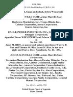 Wisniewski, Susan and Klock, Debra Wisniewski v. Johns-Manville Corp., Johns Manville Sales Corporation, Raybestos Manhattan, Inc., Owens-Illinois, Inc., Celotex Corporation, Keene Corporation, Unarco Industries, Inc. v. Eagle-Picher Industries, Inc., Owens-Corning Fiberglas Corporation. Appeal of Susan Wisniewski and Debora Wisniewski Klock, in No. 86-1253. Janet M. Rice, as Parent and Natural Guardian of Valerie D. Rice and Thomas W. Rice, Janet M. Rice, in Her Own Right and Paul A. Rice, No. 86- 1254 v. Johns-Manville Corp., Johns-Manville Sales Corporation, Raybestos-Manhattan, Inc., Owens-Corning Fiberglas Corp., Owens-Illinois, Inc., Celotex Corporation, Eagle-Picher Industries, Inc., Amatex Corporation, Unarco Industries, Inc., Fibreboard Corporation, Southern Textile Corp., H.K. Porter Co., Inc., Porter Hayden Co., Abex Corporation, Maremont Corporation, Lear Siegler, Inc., Bendix Corporation, J.P. Stevens, Inc., Uniroyal, Inc., Union Carbide Corporation, Georgia-Pacific Corpor