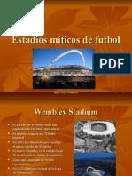Estadios Miticos de Futbol