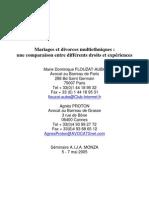 Mariages et divorces multiethniques - une comparaison entre différents droits et expériences (avec Me Marie-Dominique Flouzat-Auba, AIJA Séminaire Monza 5-7 mai 2005)