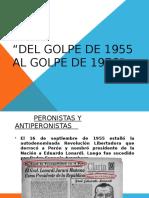 Del Golpe de 1955 Al Golpe de 1976