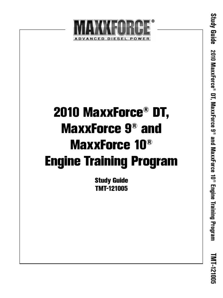 Maxxforce 9/10/DT Introduction