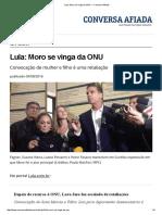 Lula_ Moro Se Vinga Da ONU — Conversa Afiada