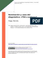 Piaggi, Marcela (2014). Nominacion y Usos Del Diagnostico TEA o Autismoo