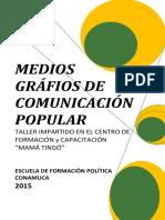 """medios graficos de comunicacion popular TALLER IMPARTIDO EN EL CENTRO DE FORMACIÓN y CAPACITACIÓN """"MAMÁ TINGÓ"""""""
