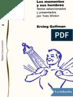 Los Momentos y Sus Hombres - Erving Goffman