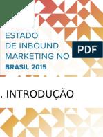 Brazil PORTUGUESE Estado Inbound Marketing Brasil 2015 2