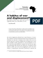 3-Rosenoff-Lara-2010-A-habitus-of-war-and-displacement_-Bourdieu's-'third-way'-and-rural-youth-in-Northern-Uganda-after-two-decades-of-war-Nokoko-1 (1).pdf