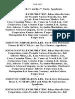 Charles Shelly and Ina v. Shelly v. Johns-Manville Corporation, Johns-Manville Sales Corporation, Johns-Manville Amiante Canada, Inc., Bell Asbestos Mines, Ltd., Lake Asbestos of Quebec, Ltd., Carey-Canadian Mines, Ltd., Turner & Newall, Ltd., Gaf Corporation, Cape Asbestos, Cape Asbestos, Ltd., Egwep, Ltd., Asbestos Textile Institute, Raybestos-Manhattan, Inc., Southern Asbestos Company, Keene Corporation, Fiberboard Corporation, Cassiar Asbestos Corporation, Ltd., Metropolitan Life Insurance Company, and the Celotex Corporation v. Asbestos Corporation, Ltd., Third-Party Thomas B. Hunter, Sr., and Mary Hunter v. Johns-Manville Corporation, Johns-Manville Sales Corporation, Johns-Manville Amiante Canada, Inc., Bell Asbestos Mines, Ltd., Lake Asbestos of Quebec, Ltd., Carey-Canadian Mines, Ltd., Turner & Newall, Ltd., Gaf Corporation, Cape Asbestos, Cape Asbestos, Ltd., Egwep, Ltd., Asbestos Textile Institute, Raybestos-Manhattan, Inc., Southern Asbestos Company, Keene Corporation, Fibe