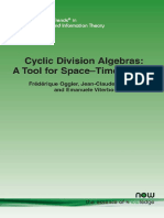 Frederique Oggier, Jean-Claude Belfiore, Emanuele Viterbo-Cyclic Division Algebras_ a Tool for Space-Time Coding (Foundations and Trends in Communications and Information Theory) (2007)