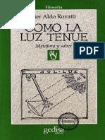 Rovatti Aldo Pier - Como la Luz Tenue (Metafora y Saber).pdf