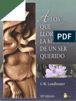 A Los Que Lloran La Muerte de Un Ser Querido - C. W. Leadbeter-FREELIBROS.org