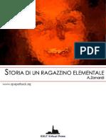 A.zanardi - Storia Di Un Ragazzino Elementale