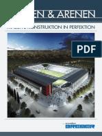 STADIEN & ARENEN Massive Konstruktion in Perfektion