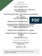 Robert O. Brassette v. Burlington Northern Inc., Third Party v. Trailer Train Corp., Acf Industries, and Bethlehem Steel Corp., Robert O. Brassette v. Burlington Northern Inc. v. Trailer Train Corporation, Acf Industries, and Bethlehem Steel Corp. Robert O. Brassette v. Burlington Northern Inc. v. Trailer Train Corporation, Acf Industries, and Bethlehem Steel Corp, 687 F.2d 153, 3rd Cir. (1982)