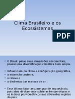 Clima Brasileiro e Os Ecossistemas