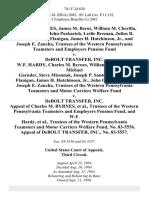 Charles M. Byrnes, James M. Beros, William M. Cherilla, Walter Chrzan, John Puskarich, Leslie Breman, Julius R. Casali, John W. Flanigan, James H. Hutchinson, Jr., and Joseph E. Zaucha, Trustees of the Western Pennsylvania Teamsters and Employers Pension Fund v. Debolt Transfer, Inc. W.F. Hardy, Charles M. Byrnes, William M. Cherilla, Michael Garnder, Steve Missonak, Joseph P. Santone, John W. Flanigan, James H. Hutchinson, Jr., John O'connor, and Joseph E. Zaucha, Trustees of the Western Pennsylvania Teamsters and Motor Carriers Welfare Fund v. Debolt Transfer, Inc. Appeal of Charles M. Byrnes, Trustees of the Western Pennsylvania Teamsters and Employers Pension Fund, and W.F. Hardy, Trustees of the Western Pennsylvania Teamsters and Motor Carriers Welfare Fund, No. 83-5556. Appeal of Debolt Transfer, Inc., No. 83-5557, 741 F.2d 620, 3rd Cir. (1984)