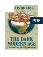 Janos Drabik - The Dark Modern Age Complete Book - A Farewell to the Enlightenment