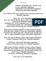 General Universal Systems, Inc. World Trade Systems, Inc., Jose S. Lopez Plaintiff-Intervenor Eli Nassar, Third Party v. Larry Mason Lee Larry Mason Lee & Associates, Intervenor v. Hal, Inc., Hal, Inc. Joe R. Herrin Ernest Allen Parkin, Defendants-Third Party Panalpina, Inc. Fritz Companies, Inc. U.S. Crating, Inc. Transworld Logistics, Inc., General Universal Systems, Inc. v. Boaz Export Crating Company Cargo Crating Company Dixie Box and Crating of Texas, Inc., General Universal Systems, Inc. World Trade Systems, Inc. Jose S. Lopez, Plaintiffs-Counter v. Hal, Inc. Joe R. Herrin Ernest Allen Parkin, Defendants-Counter Claimants-Third Party v. Eli Nassar, Third Party General Universal Systems, Inc. v. Boaz Export Crating Company Cargo Crating Company Dixie Box and Crating of Texas, Inc., General Universal Systems, Inc. World Trade Systems, Inc. Jose S. Lopez, Eli Nassar, Third Party v. Hal, Inc., Hal, Inc. Jose R. Herrin Ernest Allen Parkin, Defendants-Third Party Panalpina, Inc. Fritz