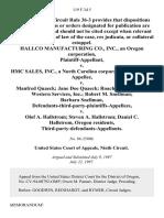 Hallco Manufacturing Co., Inc., an Oregon Corporation v. Hmc Sales, Inc., a North Carolina Corporation v. Manfred Quaeck Jane Doe Quaeck Roach Incorporated Western Services, Inc. Robert M. Snellman Barbara Snellman, Defendants-Third-Party-Plaintiffs-Appellees v. Olof A. Hallstrom Steven A. Hallstrom Daniel C. Hallstrom, Oregon Residents, Third-Party-Defendants-Appellants, 119 F.3d 5, 3rd Cir. (1997)