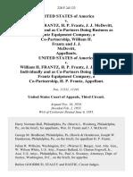 United States v. William H. Frantz, H. P. Frantz, J. J. McDevitt Individually and as Co-Partners Doing Business as Frantz Equipment Company, a Co-Partnership, William H. Frantz and J. J. McDevitt United States of America v. William H. Frantz, H. P. Frantz, J. J. McDevitt Individually and as Co-Partners Doing Business as Frantz Equipment Company, a Co-Partnership, H. P. Frantz, 220 F.2d 123, 3rd Cir. (1955)