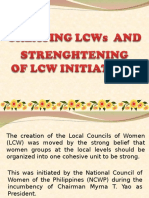 Creating LCWs and Strengthening