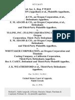 Fed. Sec. L. Rep. P 95,819 Robert C. Cameron (Appellant) v. E. M. Adams & Co., an Oregon Corporation, E. M. Adams & Co., an Oregon Corporation, and Third-Party v. Ti-Line, Inc. (Ti-Line Liquidating Company), an Oregon Corporation, Third- Party E. M. Adams & Co., an Oregon Corporation, and Third-Party v. Whittaker Corporation, an Oregon Corporation and Titanium Casting Company, a California Corporation, Third-Party Rex S. Casey, and Third-Party v. J. K. Weatherford, Third-Party, 547 F.2d 473, 3rd Cir. (1976)