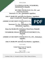 Merchants National Bank, Vicksburg, Mississippi v. Southeastern Fire Insurance Co., Inc. And American Security, Insurance Co., Inc. v. John N. Barlow and Edna Earl Barlow, John N. Barlow v. American Security Insurance Co., and Southeastern Fire Insurance Co., Inc., Defendants-Third Party v. Edna Earl Barlow, Defendant-Third Party Vicksburg Small Business Investment Co. v. American Security Insurance Co., Inc. v. John N. Barlow and Edna Earl Barlow, 854 F.2d 100, 3rd Cir. (1988)