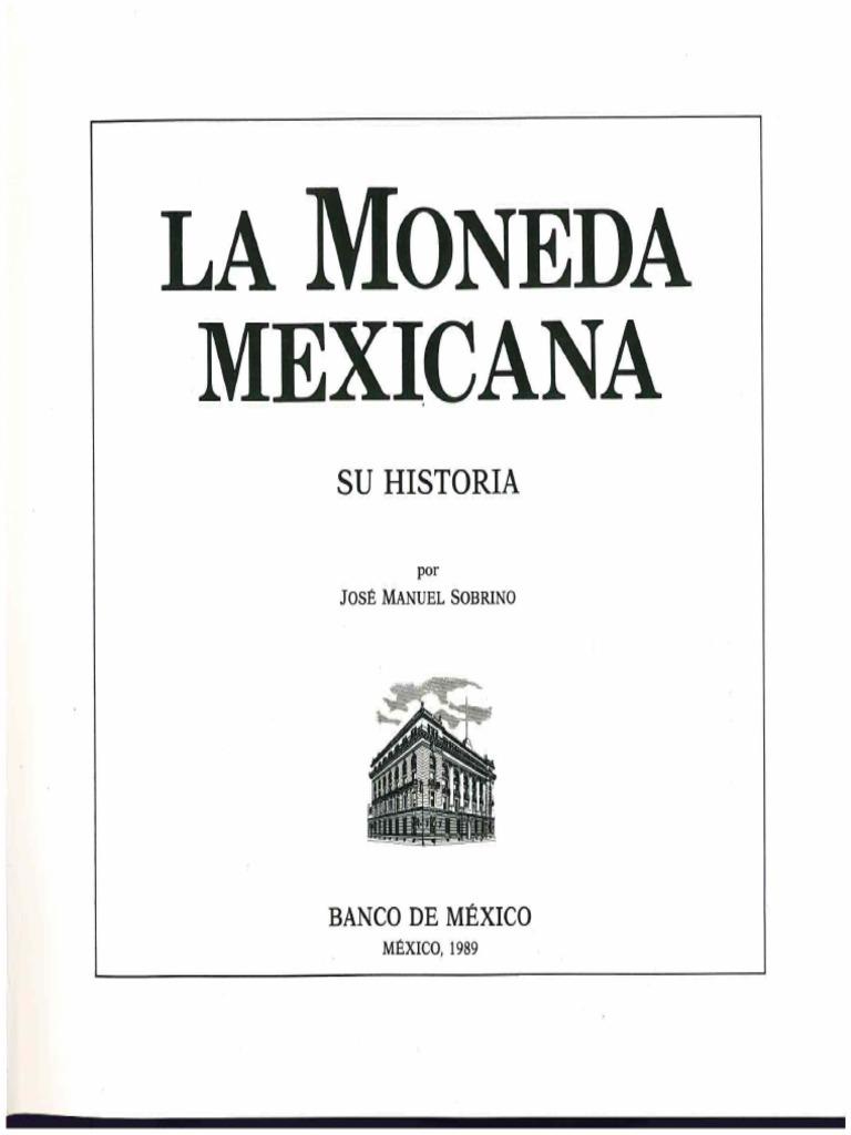024 La Moneda Mexicana, su historia.pdf