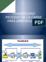 TRAZABILIDAD PROCESO DE LA CARNE PARA AMBURGUESAS.pptx