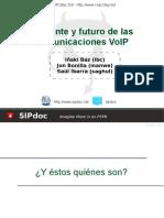 Presente y Futuro de Las Comunicaciones VoIP
