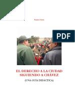 El Derecho a La Ciudad Siguiendo a Chavez