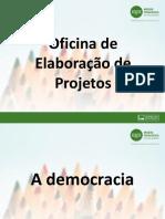 Orientações - Oficina de Elaboração de Projetos
