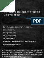El Proceso de Administración de Proyectos