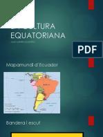 La Cultura Equatoriana
