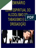 SeminarioCuraEspiritual Da Drogadicao