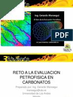 ING._GERARDO_MONSEGUI_-_EL_RETO_DE_LA_EVALUACION_PETROFISICA_EN_YACIMIENTOS_CARBONATICOS.pdf