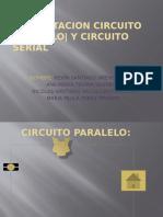 Presentacion Circuito Paralelo y Cicuito Serial
