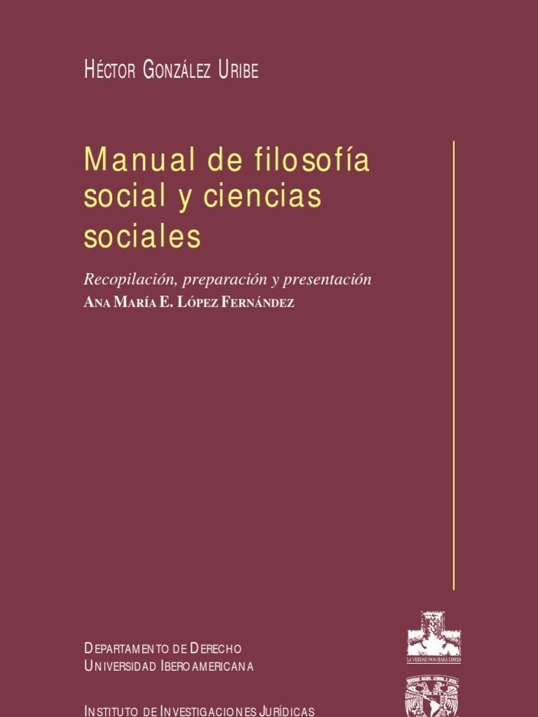 Manual de filosofa social y ciencias sociales gonzlez uribe manual de filosofa social y ciencias sociales gonzlez uribe hctor 2001 fandeluxe Gallery