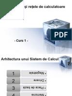 Arhitecturi Și Rețele de Calculatoare - Curs 1