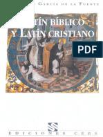 Garcia De La Fuente Olegario - Latin Biblico Y Latin Cristiano.pdf