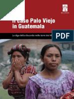 caso palo viejo en guatemala