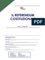 Sondaggio Referendum Costituzionale 16/05/2012
